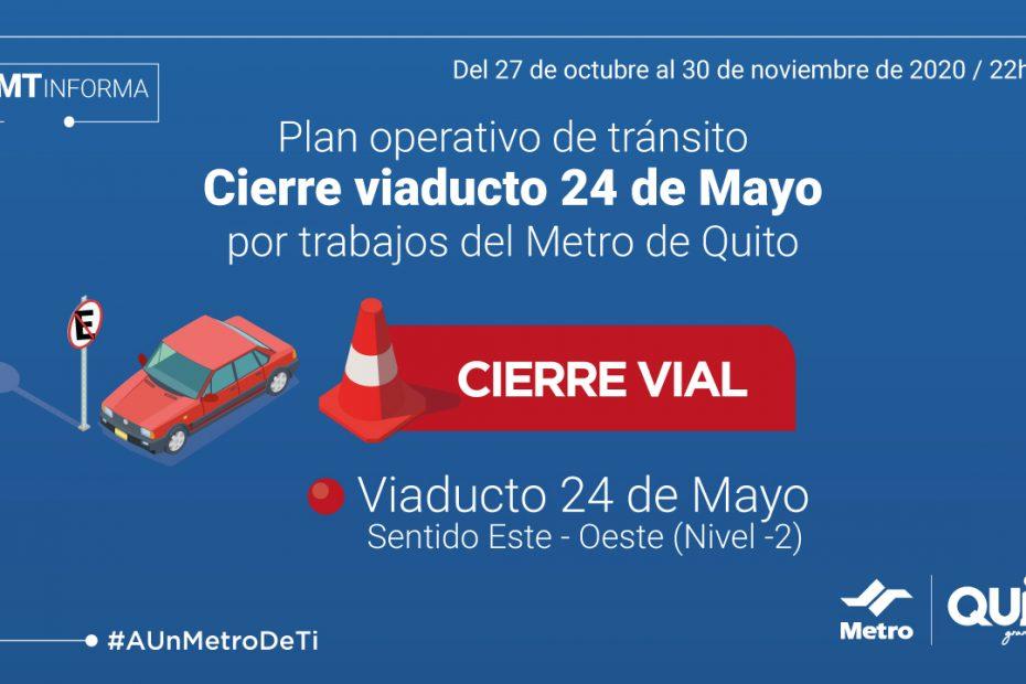 Desde la noche del martes 27 de octubre se cerrará por 30 días el sentido este – oeste del viaducto de la 24 de Mayo.