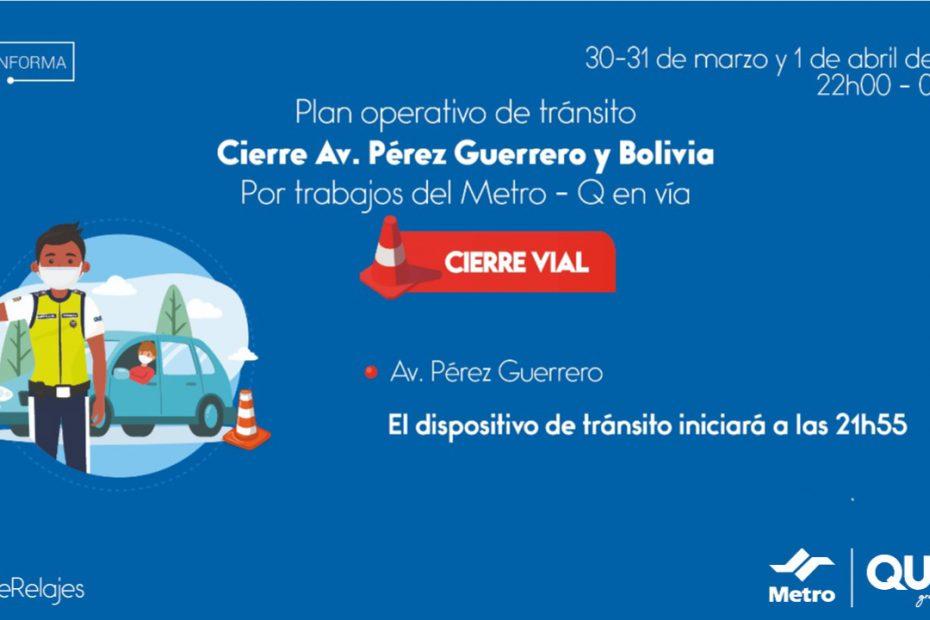 Desde la noche del 30 de marzo al 1 de abril se cerrarán los dos carriles de la avenida Pérez Guerrero en horario nocturno.