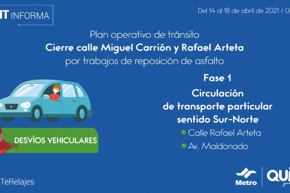 Del 14 al 25 de abril se cerrará la intersección de las calles Miguel Carrión y Rafael Arteta, al sur de la ciudad.